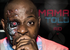 "New Music: ""Mama Told"" By AIO"