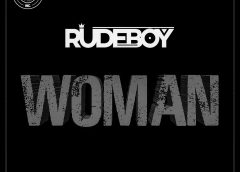 """New Music: """"Woman"""" By Rudeboy"""