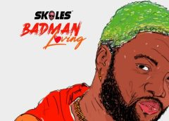 """Badman Love By """"Skales"""""""