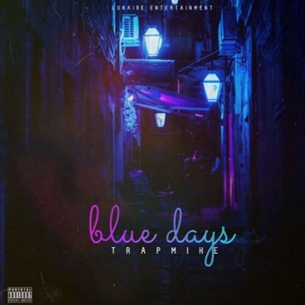 Download 'Blue days' By Trap Mike