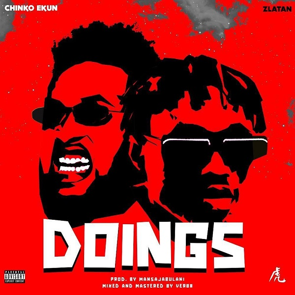 "Chinkon Ekun Feat Zlatan - ""Doing"""