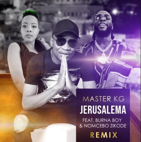 Master KG – Jerusalema Remix Feat. Burna Boy
