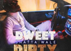 "Shatta Wale- ""Dweet Dirty"""