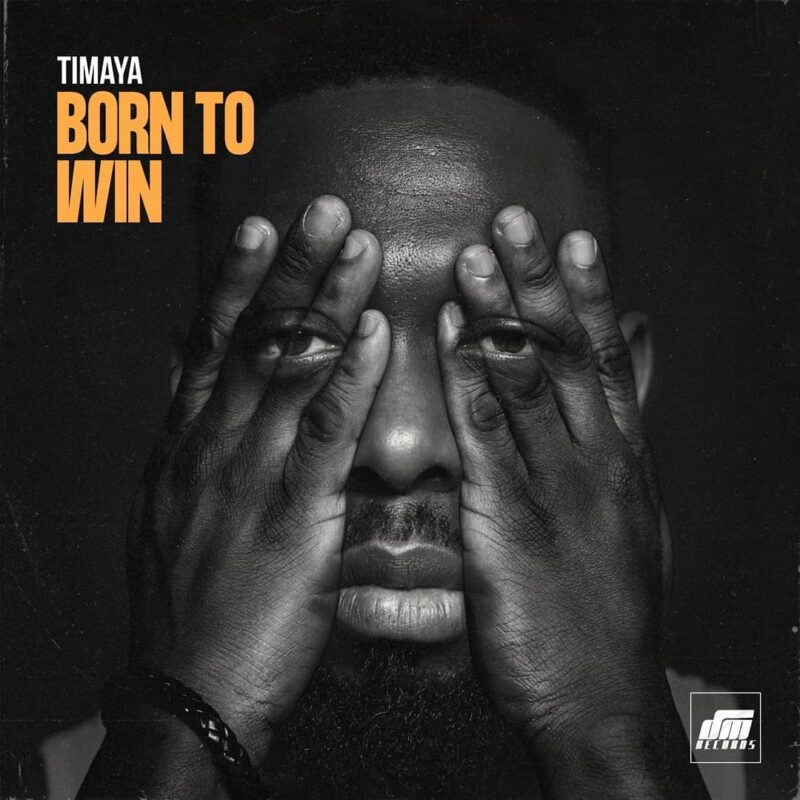 New Music: Timaya - Born To win