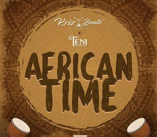 Krizbeatz - African Time Feat. Teni
