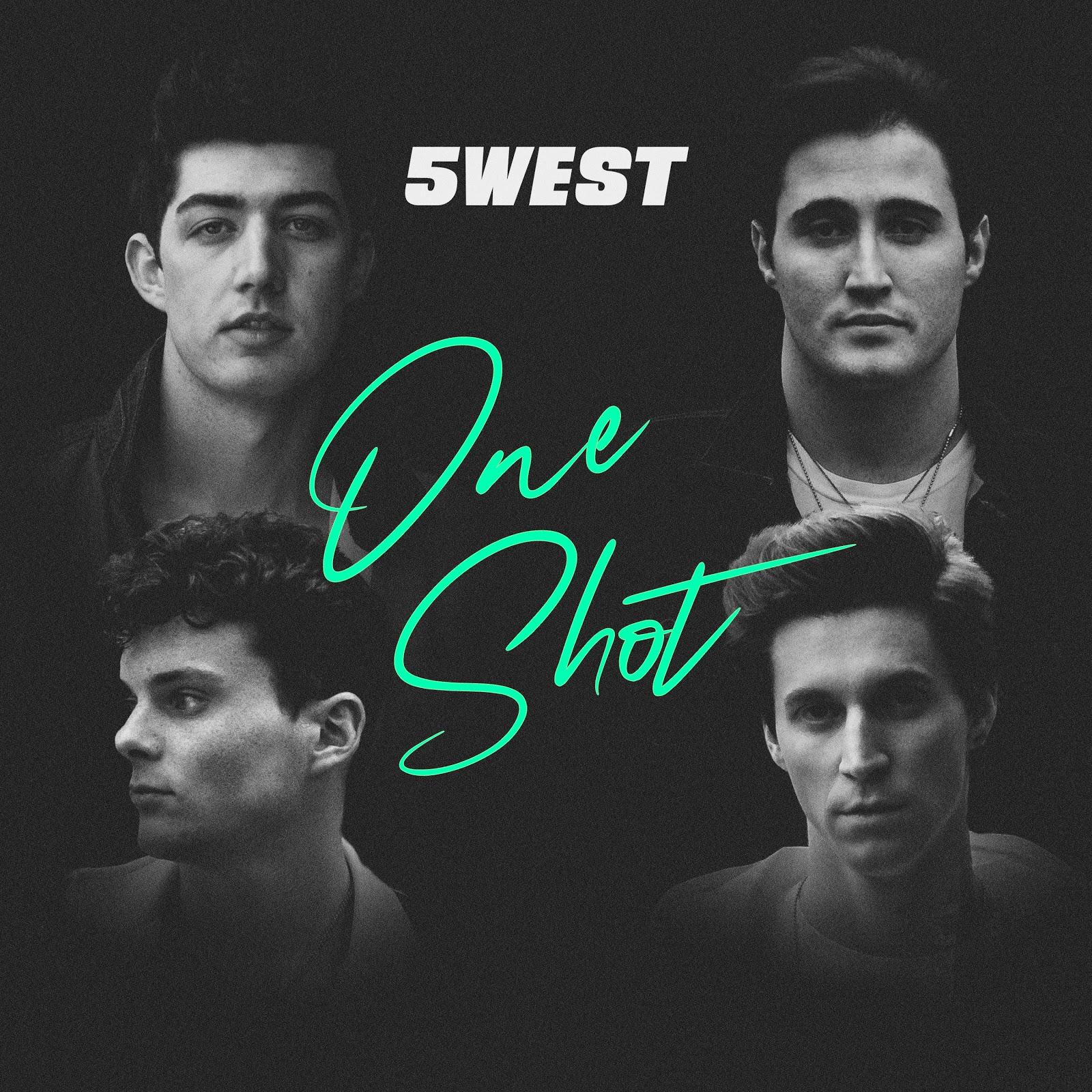 "5WEST release new pop anthem ""One Shot"""
