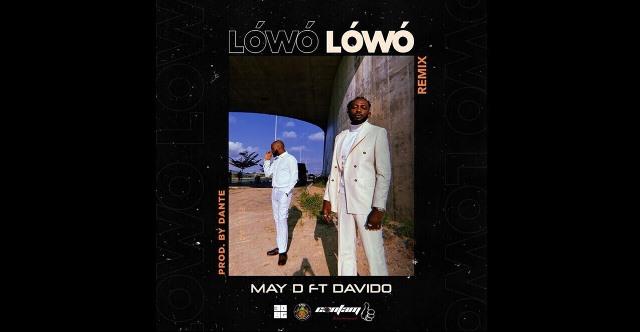 May D – Lowo Lowo (Remix) Feat Davido
