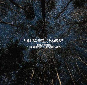 "A$AP Ferg Feat Lil Wayne - ""No Ceilings."""