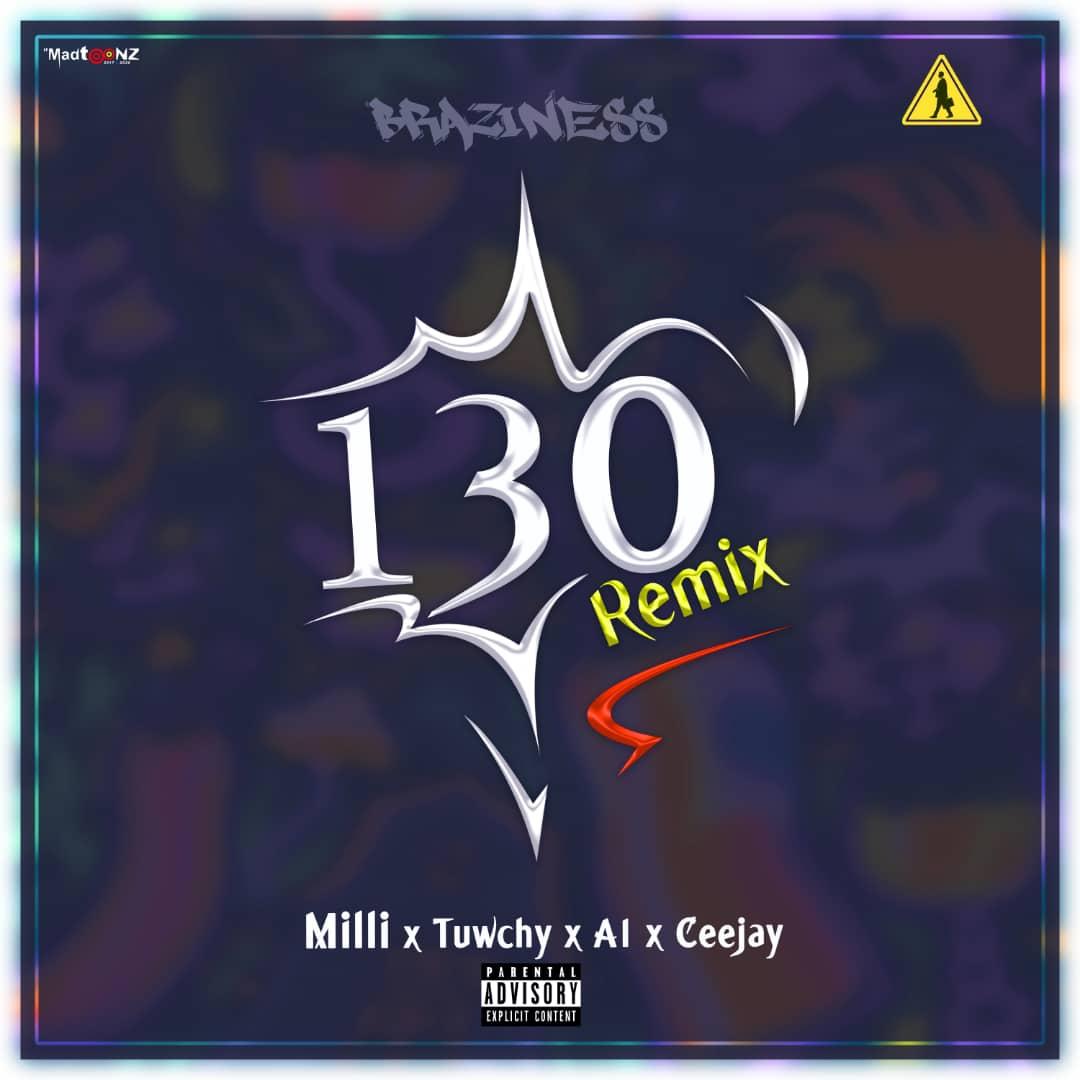 A1 Bobby - 130 Remix Feat Ceejay, Milli & Tuwchy