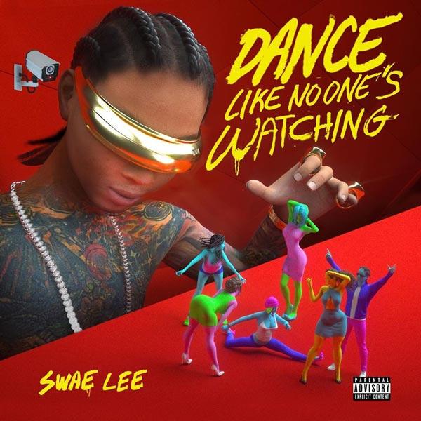 swae-lee-dance-like-no-ones-watching