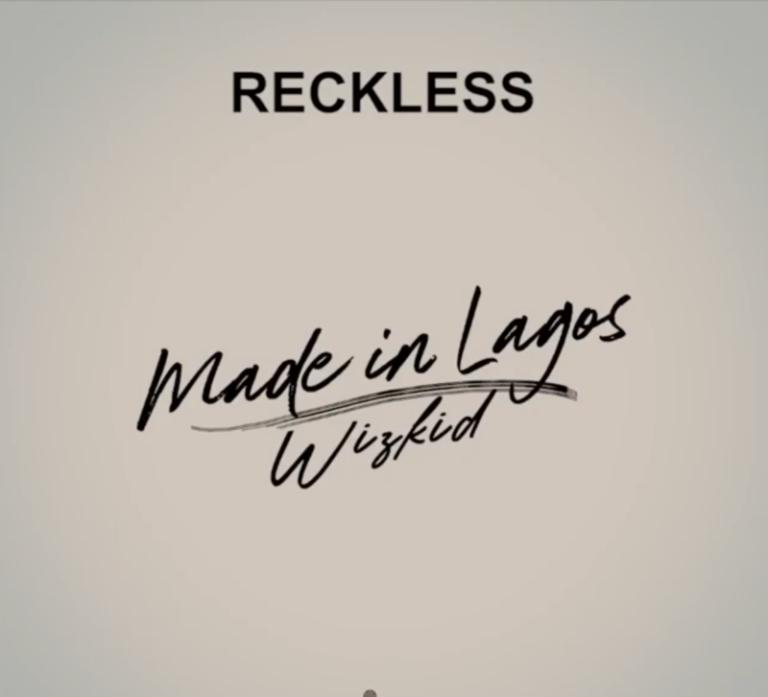 Wizkid – Reckless