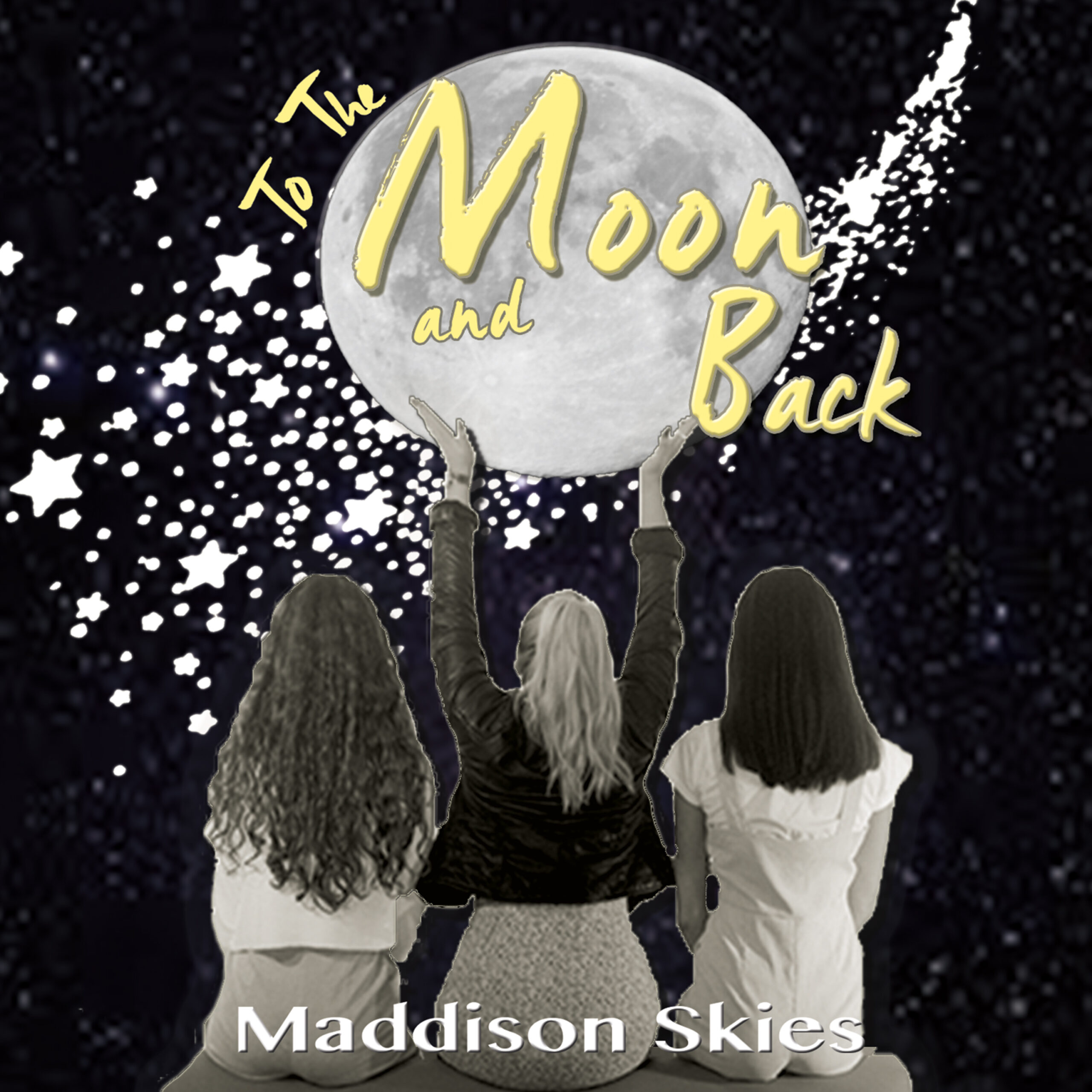 Maddison Skies - To The Moon And Back