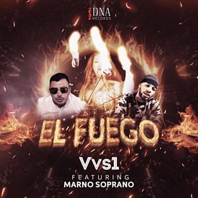 Vvs1 Ft Marno Soprano - El Fuego