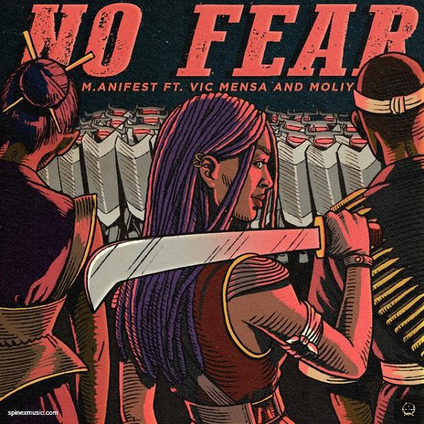 M.anifest – No Fear ft. Vic Mensa, Moliy