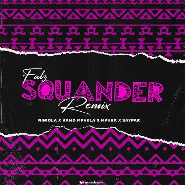 Falz – Squander (Remix) Featuring Niniola