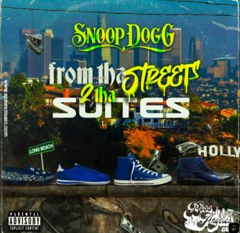 Snoop Dogg - 'From Tha Streets 2 Tha Suites'