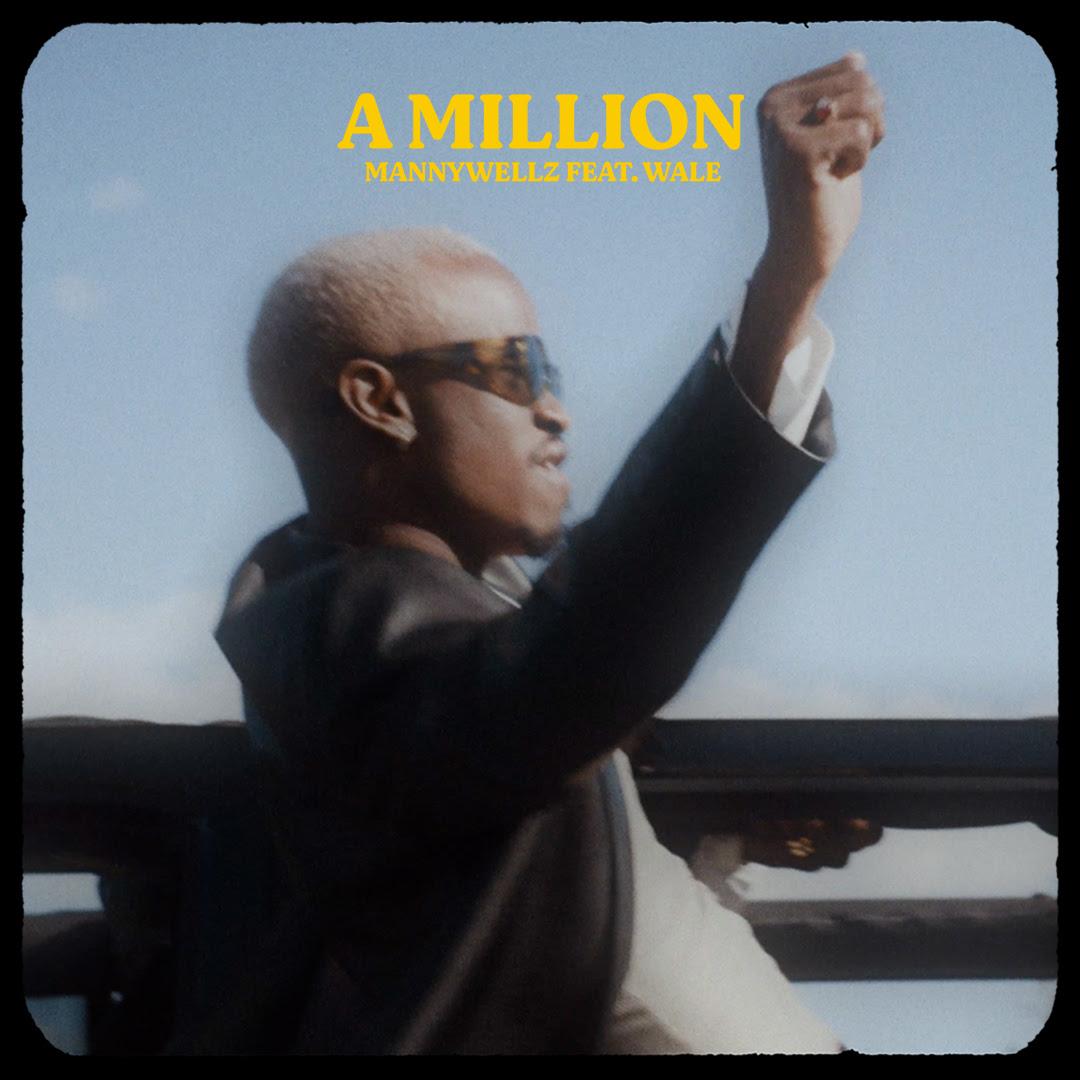"Mannywllz – ""A Million"" Featuring US Rapper, Wale"