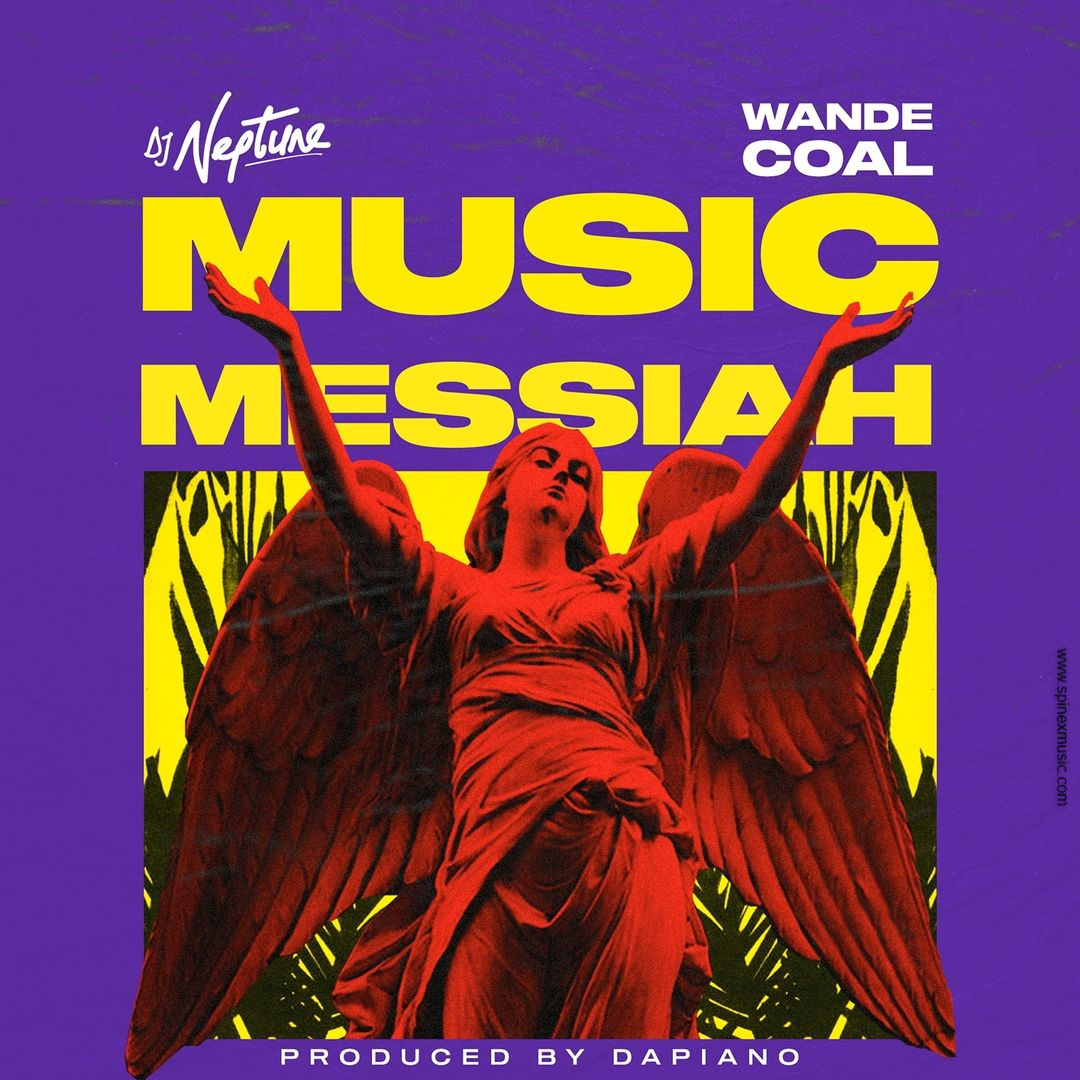 DJ Neptune Feat Wande Coal – Music Messiah