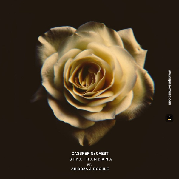 Cassper Nyovest – Siyathandana ft. Abidoza, Boohlea