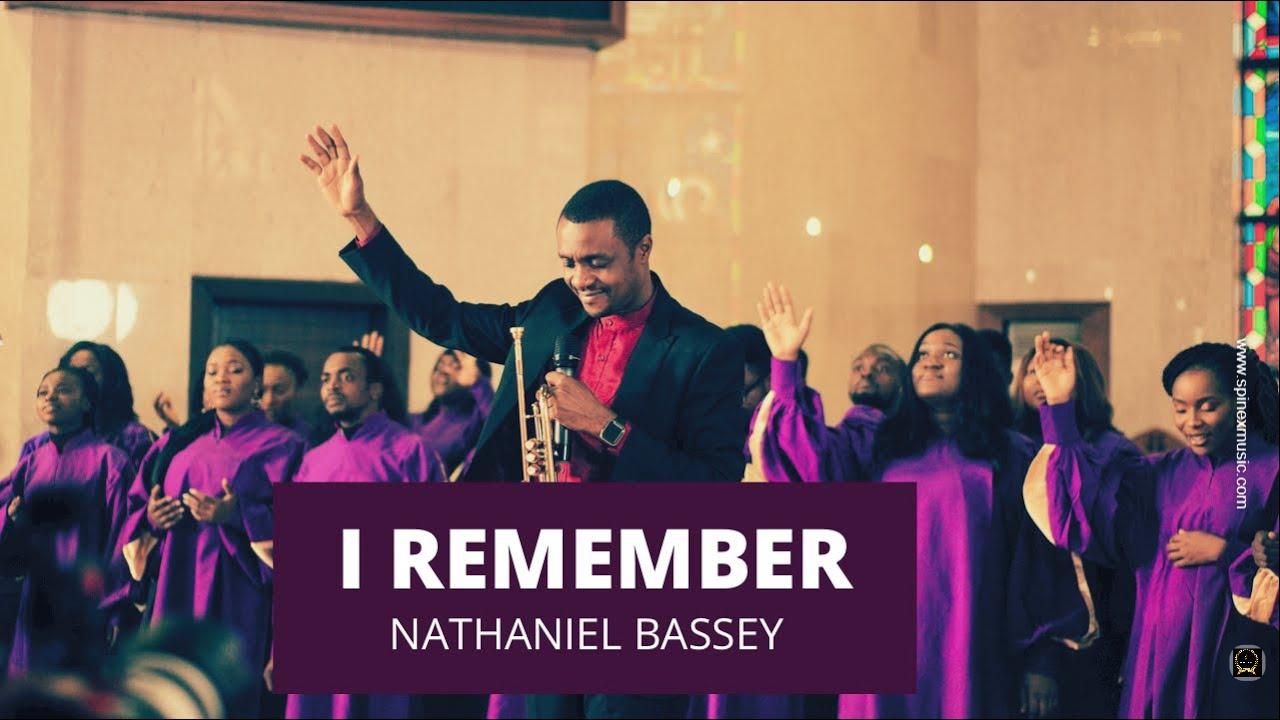 Nathaniel Bassey – I Remember