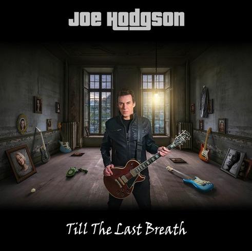 Joe Hodgson - Till The Last Breath