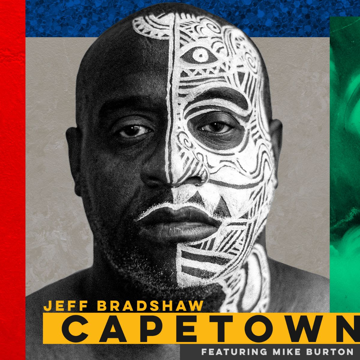 Jeff Bradshaw - Cape Town featuring Mike Burton