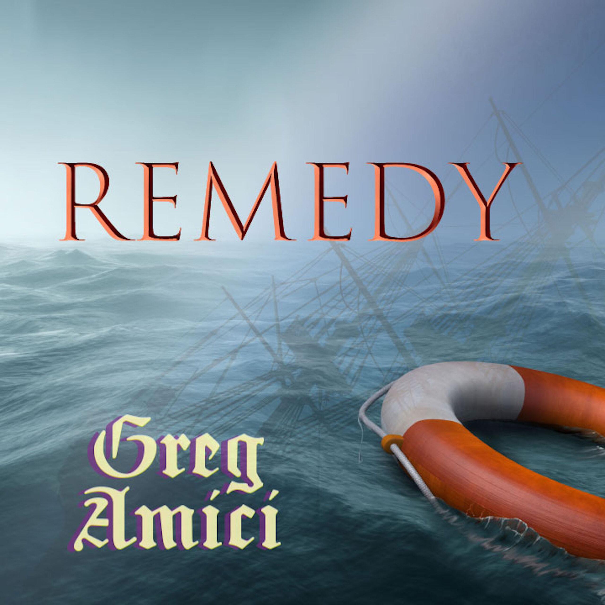 Greg Amici - Remedy