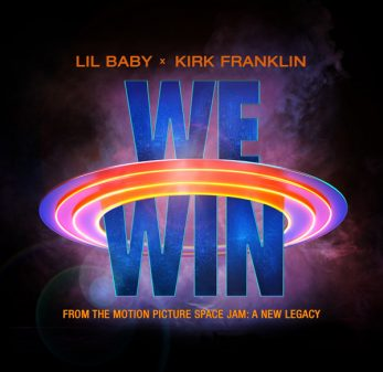 Lil Baby Feat Kirk Franklin - 'We Win'
