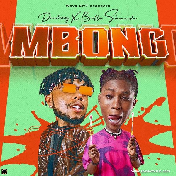 DanDizzy ft. Bella Shmurda - Mbong