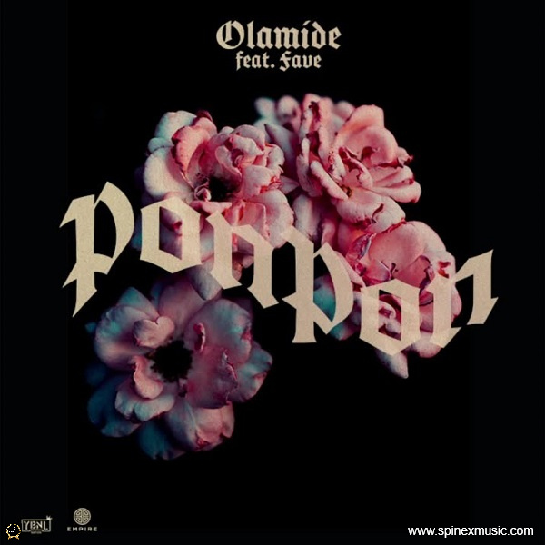 Olamide Feat. Fave – PonPon