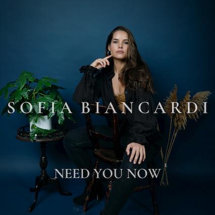 SOFIA BIANCARDI - NEED YOU NOW