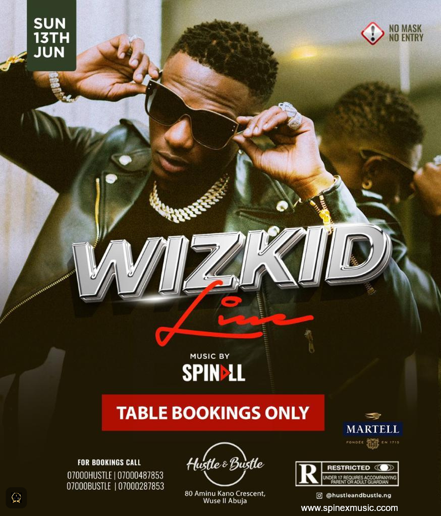 Wizkid Live At Hustle & Bustle This Sunday