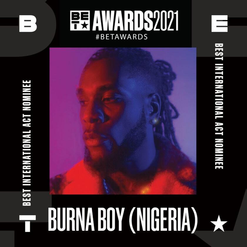 BET Awards 2021: Burna Boy Wins Best International Act.