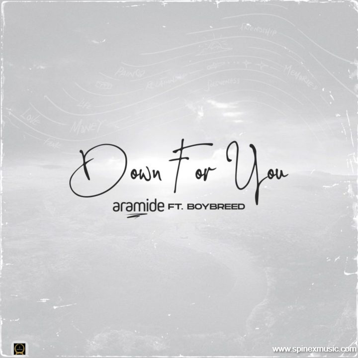 Aramide returns with new single, 'Down For You' featuring Boybreed