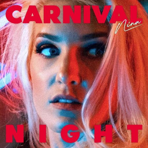 NINA - 'Carnival Night'