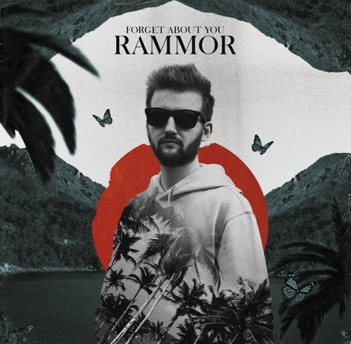 Rammor - Forget About You