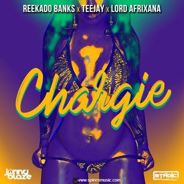 Reekado Banks, Teejay, Lord Afrixana – Chargie ft. Jonny Blaze, Stadic