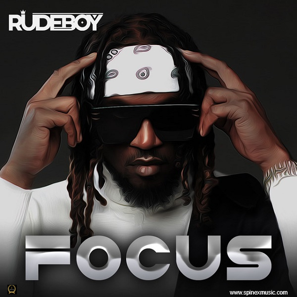 New Song: Rudeboy - Focus