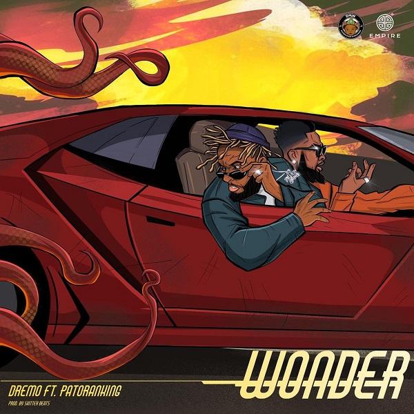 Dremo – Wonder Featuring Patoranking