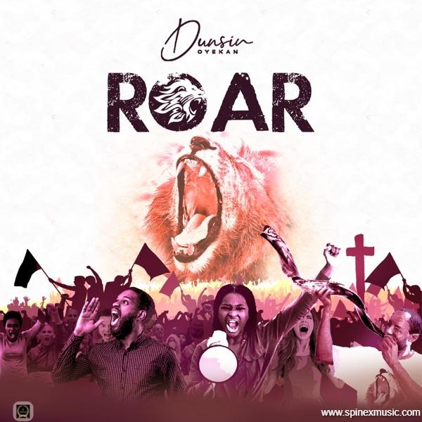 Stream 'Roar' By Dunsin Oyekan