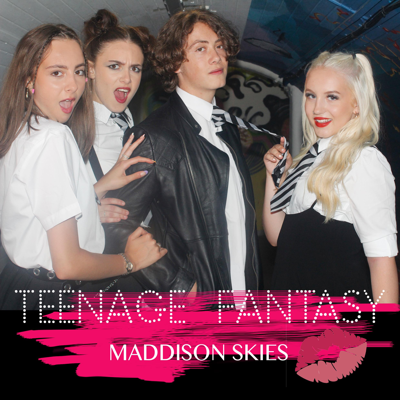 Maddison skies - Teenage Fantasy