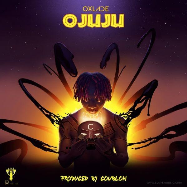 Oxlade releases new single Ojuju