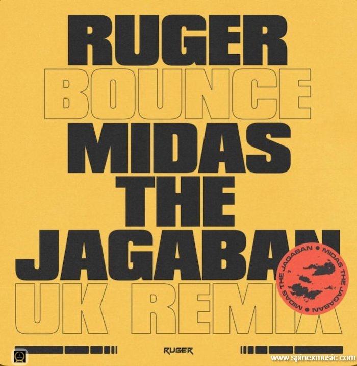 Bounce (UK Remix) By Ruger ft. Midas The Jagaban