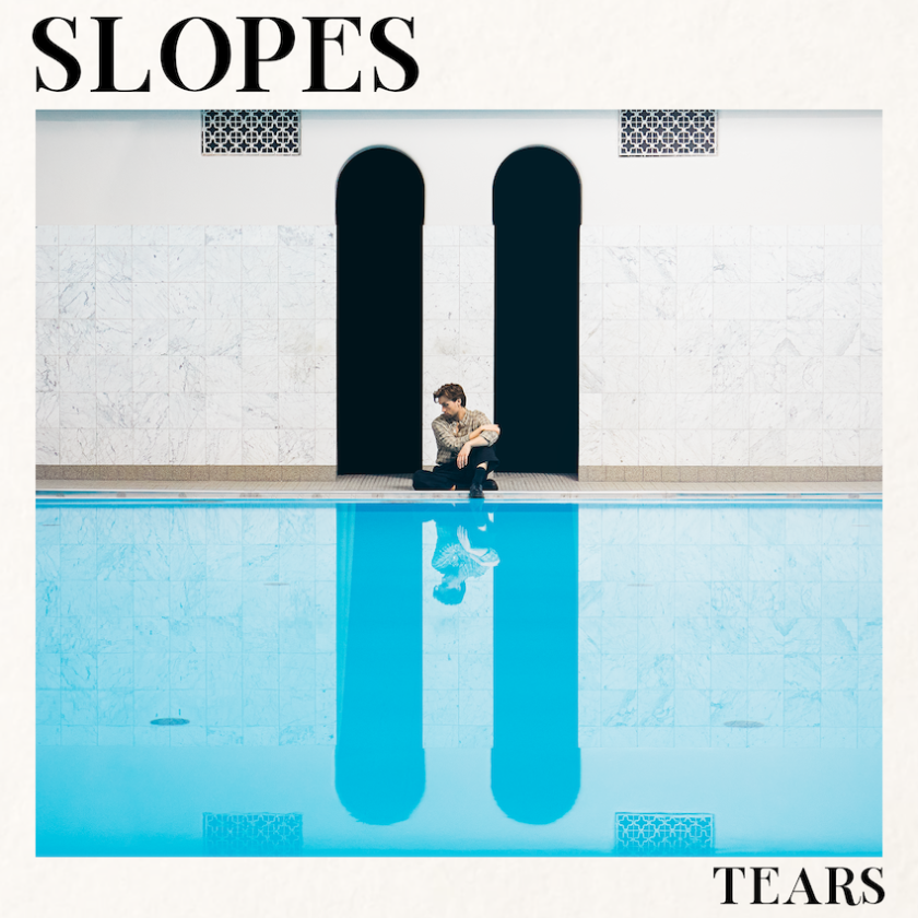 Slopes returns with  inspiring new indie-pop single 'Tears'