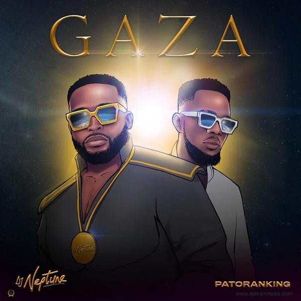 DJ Neptune – Gaza ft. Patoranking