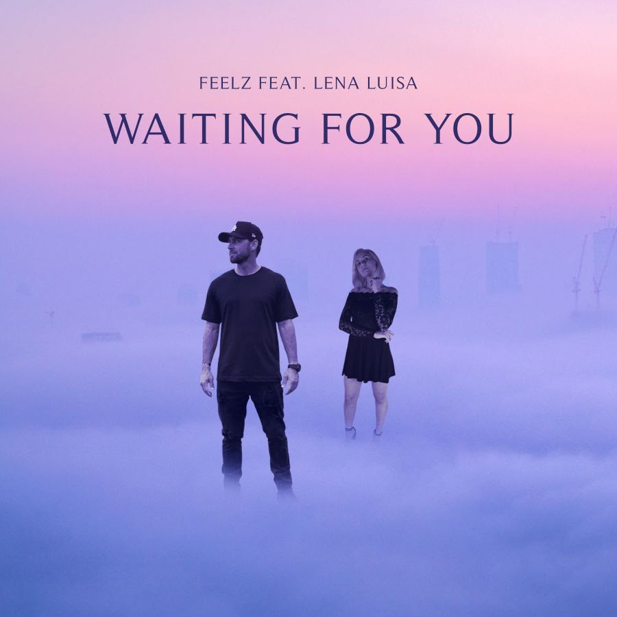 """Feelz Releases Electrifying New Single """"Waiting For You"""" Featuring Lena Luisa"""