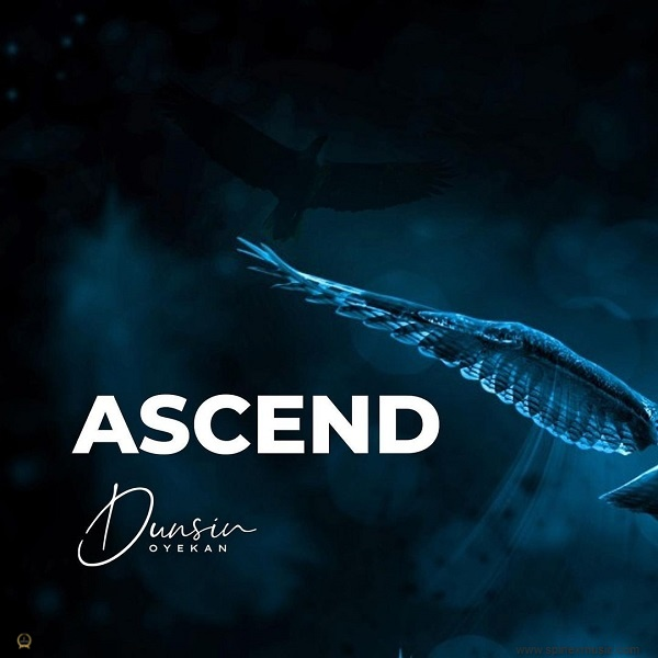Ascend By Dunsin Oyekan