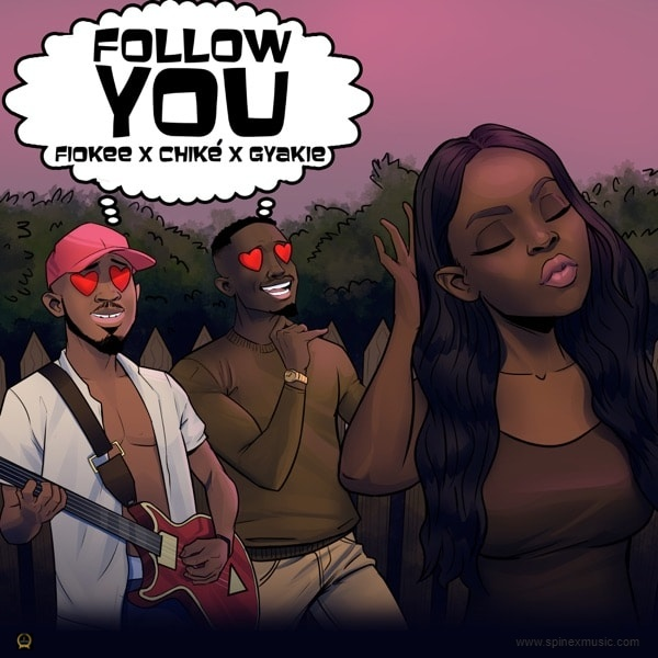 Follow You By Fiokee