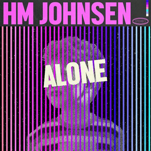 HM Johnsen - Alone