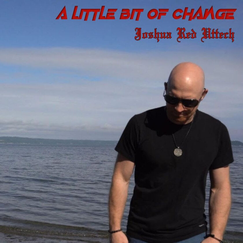 A Little Bit of Change By Joshua Red